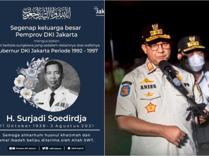 Doa Anies untuk Mantan Gubernur DKI Jakarta Surjadi Soedirdja yang Tutup Usia Hari Ini